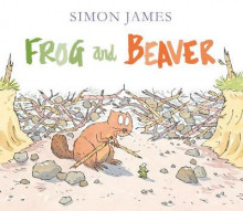Frog and beaver av Simon James (Innbundet)