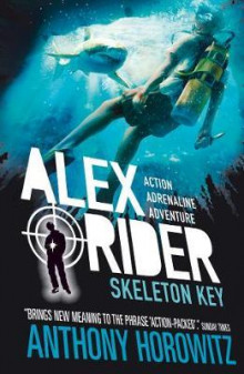 Skeleton key av Anthony Horowitz (Heftet)