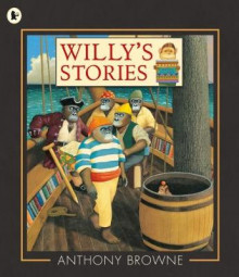 Willy's Stories av Anthony Browne (Heftet)