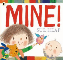 Mine! av Sue Heap (Heftet)