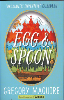 Egg & Spoon av Gregory Maguire (Heftet)