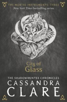 City of glass av Cassandra Clare (Heftet)
