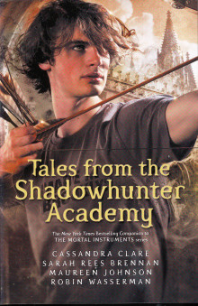 Tales from the Shadowhunter Academy av Cassandra Clare, Sarah Rees, Maureen Johnson og Robin Wasserman (Heftet)