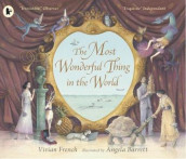The Most Wonderful Thing in the World av Vivian French (Heftet)