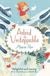 Astrid the unstoppable av Maria Parr (Heftet)
