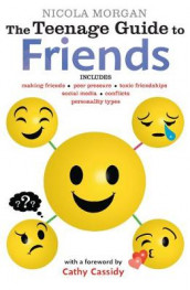 The Teenage Guide to Friends av Nicola Morgan (Heftet)