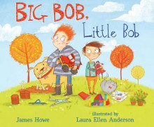 Big Bob, Little Bob av James Howe (Innbundet)