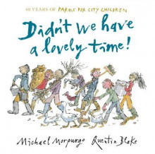 Didn't We Have a Lovely Time! av Michael Morpurgo (Innbundet)