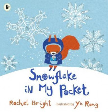 Snowflake in My Pocket av Rachel Bright (Heftet)