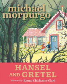 Hansel and Gretel av Michael Morpurgo (Heftet)