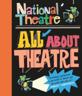 Omslag - National Theatre: All About Theatre