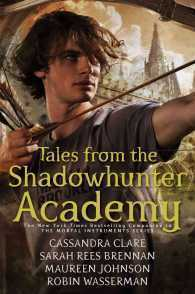 Tales from the Shadowhunter Academy av Cassandra Clare, Sarah Rees Brennan, Maureen Johnson og Robin Wasserman (Heftet)