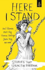 Omslag - Here I Stand: Stories That Speak for Freedom