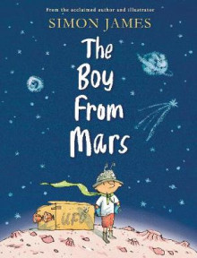 The Boy from Mars av Simon James (Innbundet)