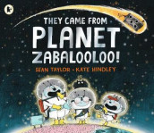 They Came from Planet Zabalooloo! av Sean Taylor (Heftet)