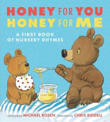 Honey for You, Honey for Me av Michael Rosen (Innbundet)