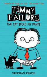 Omslag - Timmy Failure: The Cat Stole My Pants