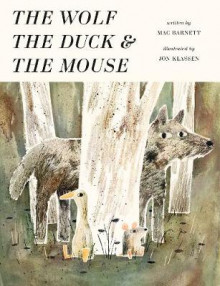 The Wolf, the Duck and the Mouse av Mac Barnett (Innbundet)