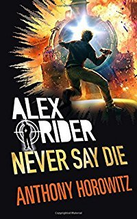 Never say die av Anthony Horowitz (Heftet)