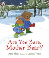 Are You Sure, Mother Bear? av Amy Hest (Heftet)
