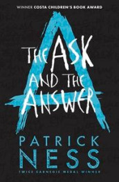 The ask and the answer av Patrick Ness (Heftet)