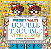 Where's Wally? Double Trouble at the Museum: The Ultimate Spot-the-Difference Book! av Martin Handford (Innbundet)