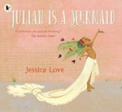 Julian is a mermaid av Jessica Love (Heftet)