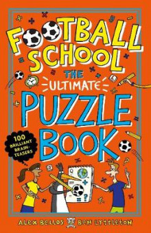 Football School: The Ultimate Puzzle Book av Alex Bellos og Ben Lyttleton (Heftet)