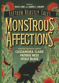 Monstrous affections av Kelly Link og Gavin J. Grant (Heftet)