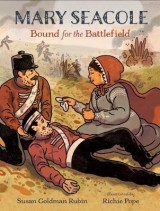 Omslag - Mary Seacole: Bound for the Battlefield
