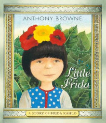 Little Frida av Anthony Browne (Heftet)