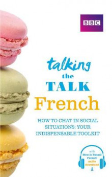 Talking the Talk French av Daniele Bourdais og Sue Finnie (Heftet)