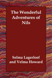 The Wonderful Adventures of Nils av Selma Lagerloef (Heftet)