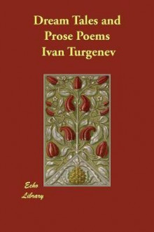 Dream Tales and Prose Poems av Ivan Turgenev (Heftet)