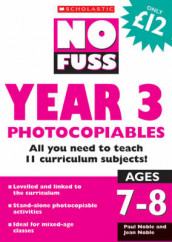 No Fuss: Year 3 Photocopiables av Jean Noble og Paul Noble (Heftet)