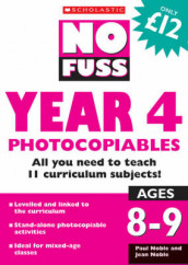 No Fuss: Year 4 Photocopiables av Jean Noble og Paul Noble (Heftet)
