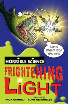 Frightening Light av Nick Arnold (Heftet)