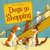 Dogs Go Shopping av Sharon Rentta (Heftet)