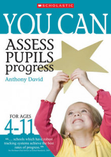 Assess Pupils' Progress av Anthony David (Heftet)