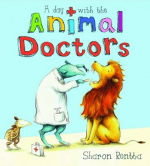 A Day with the Animal Doctors av Sharon Rentta (Heftet)