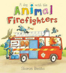 A Day with the Animal Firefighters av Sharon Rentta (Heftet)