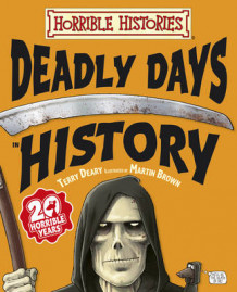 Deadly Days in History av Terry Deary (Innbundet)