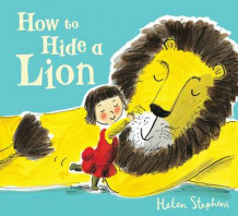 How to Hide a Lion av Helen Stephens (Heftet)