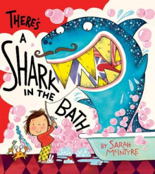 There's a Shark in the Bath av Sarah McIntyre (Heftet)