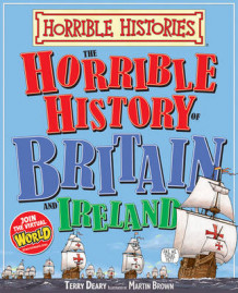 Horrible History of Britain and Ireland av Terry Deary (Heftet)