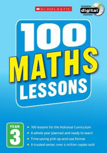 100 Maths Lessons: Year 3 av Lesley Fletcher, Jenny Penfold og Ann Montague-Smith (Blandet mediaprodukt)