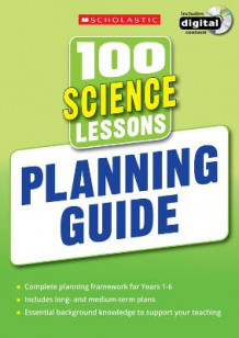 100 Science Lessons: Planning Guide av Scholastic (Blandet mediaprodukt)