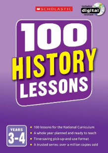 100 History Lessons: Years 3-4 av Christina You (Blandet mediaprodukt)