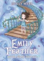 Emily Feather and the Starlit Staircase av Holly Webb (Heftet)