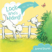 Look Who's Hiding: Animal Sounds av Sharon Rentta (Pappbok)
